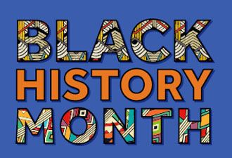 October is Black History Month - join us and celebrate!